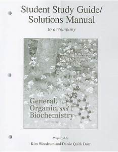 Student Study Guide  Solutions Manual General  Organic And