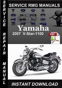 2007 Yamaha V-star-1100 Service Repair Manual Download