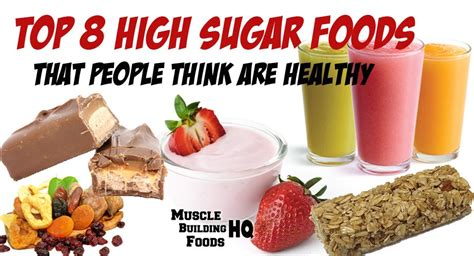 top  high sugar foods  people   healthy