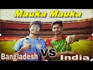 Bangla New Funny Video 2017 || Mauka Mauka || India vs ...