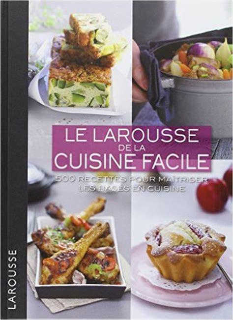 cuisine light facile livre de cuisine facile 28 images la cuisine facile et