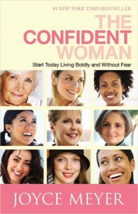 The Confident Woman Joyce Meyer Quotes