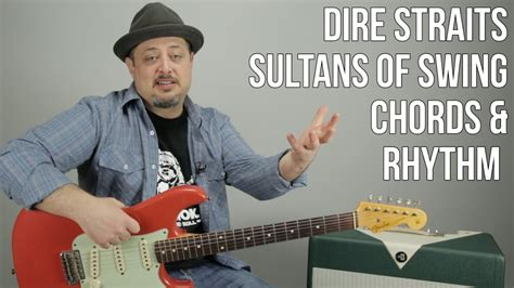 sultans of swing rhythm guitar how to play quot sultans of swing quot by dire straits chords and