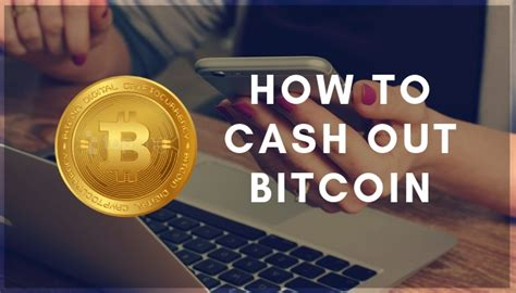 I understand that can be concerning, and i can provide some context for you. What are the Best Ways to Cash Out in Bitcoin 2020?
