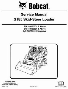 Original Illustrated Factory Workshop Service Manual For Bobcat Skid Steer Loader Type S185
