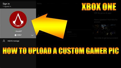 How To Upload Your Own Profile Picture On Xbox One