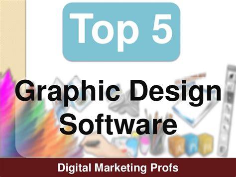 top digital marketing programs top 5 graphic design software tools digital marketing profs