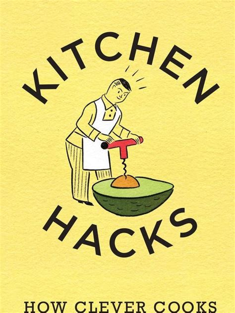 Kitchen Hacks That Make Cooking Easier by 10 Amazing Kitchen Hacks That Make Cooking Easier