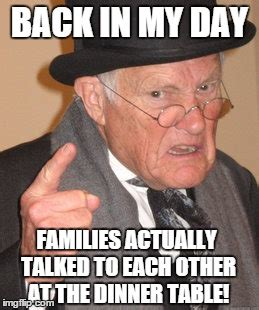 Angry Man Meme - back in my day meme imgflip