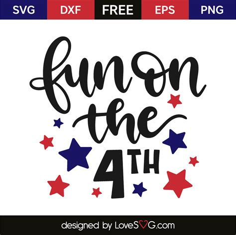 Check all free svgs we have for 4th of july! Fun on the 4th | Lovesvg.com