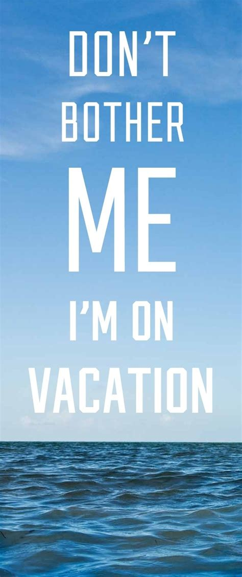 enjoy  vacation quotes quotesgram