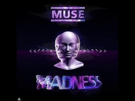 Testo Madness Muse by Muse Madness Testo Traduzione Ita