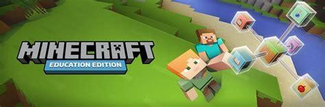 minecraft education edition uk microsoft educator blog