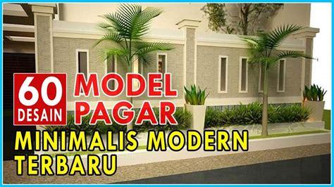 inspirasi model desain pagar rumah minimalis modern terbaru