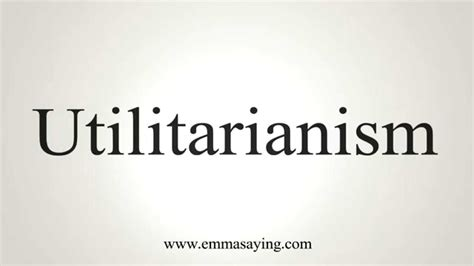 How To Pronounce Utilitarianism Youtube