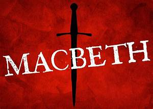 What Makes Shak... Macbeth