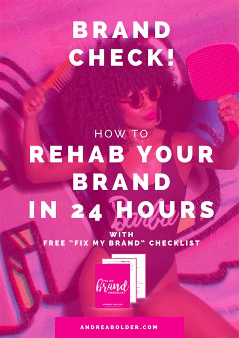 Brand Check! How To Rehab Your Brand In 24 Hours (aka Do A