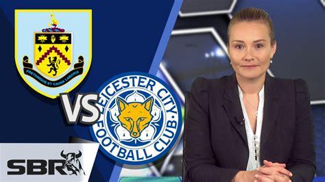 Burnley vs Leicester City 25.04.15 | Premier League ...