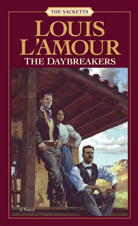 daybreakers sacketts amour louis sackett books novel series covers western amazon movies lamour kindle audio paperback cd tyrel born edition