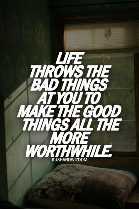 Good Kush And Wisdom Quotes