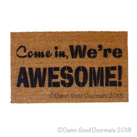 come in doormat come in we re awesome cool sweet floor mat novelty
