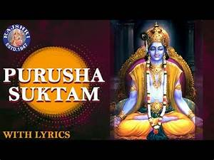 Full Purusha Suktam With Lyrics | पुरुषा सूक्तम | Ancient ...