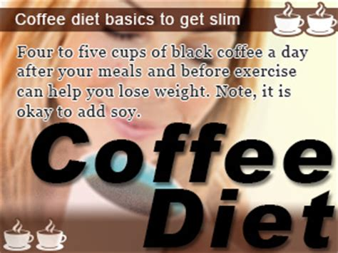 Maybe your friend is on the coffee diet for six months and sees results. Coffee Diet: Benefits For Weight Loss To Help You Get Slim ...