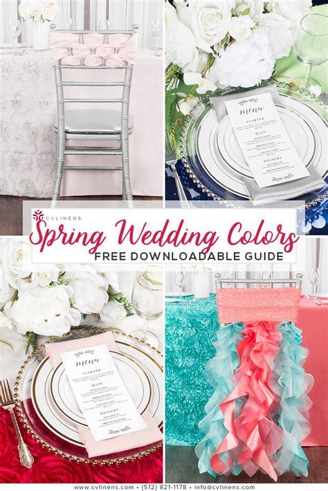 Guide to Spring Wedding Colors CV Linens