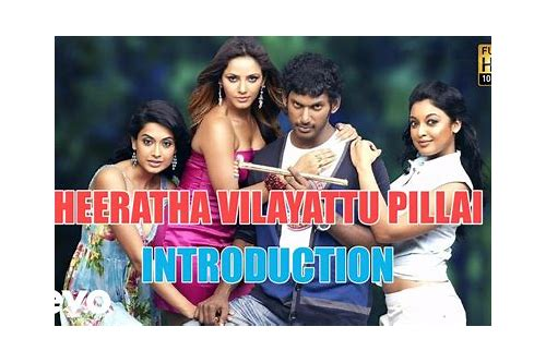 theeratha vilayattu pillai songs download tamilwire
