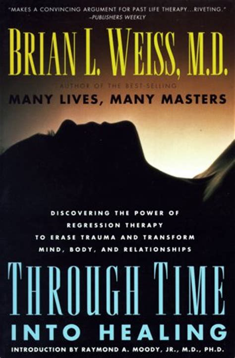 time  healing  brian  weiss reviews discussion bookclubs lists