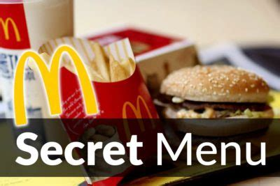 mcdonalds secret menu items apr  secretmenus