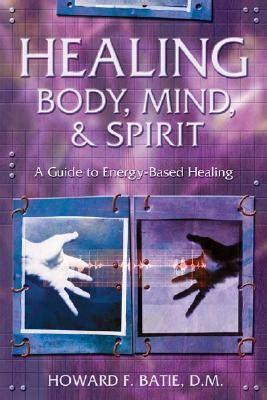healing body mind spirit  guide  energy based