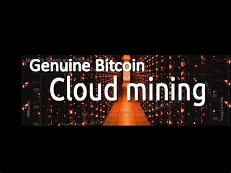best bitcoin cloud mining best genuine bitcoin cloud mining without getting scam