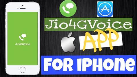 jio calling from iphone 5s 5c 5 jio4gvoice app