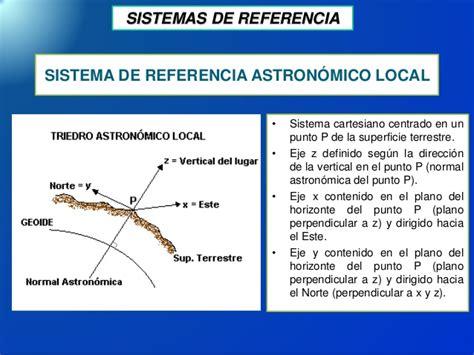 sistemas de referencia coordenadas y escalas m 225 s frecuentes