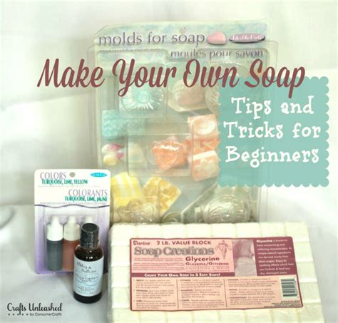 make your own soap make your own soap tips and tricks for beginners