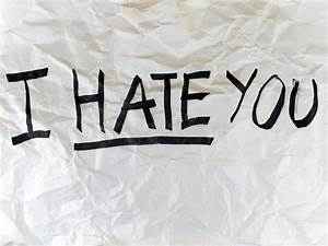 Write I HATE YO... Free Download Hate Quotes