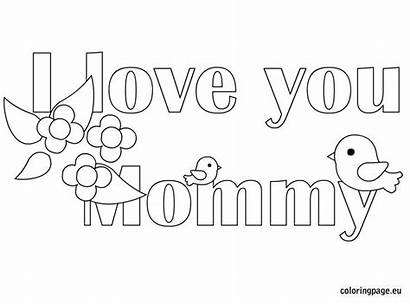 Coloring Mommy Pages Mom Mother Mothers Heart