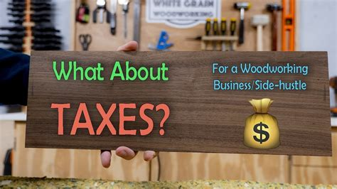 tax strategy woodworking business side hustle youtube