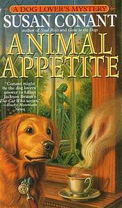 Animal Appetite (Dog Lover's Mystery, book 10) by Susan Conant