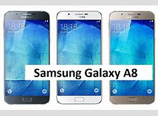 Samsung Galaxy A8 Review ,Specifications & Price GSE Mobiles