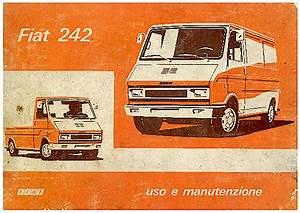 Fiat Valenciennes : fiat 242 il furgone degli anni 70 e 80 qui con curiosit video e foto ~ Gottalentnigeria.com Avis de Voitures