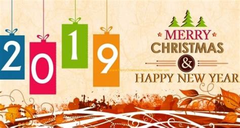 merry christmas and happy new year 2019 wishes images happy new year 2019 sms wishes images