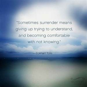 Eckhart Toile |... Daily Surrender Quotes