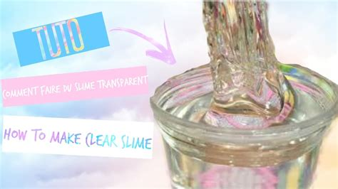 tuto comment faire du slime transparent sans borax how to make clear slime no borax my crafts