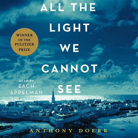 all the light all the light we cannot see audiobook by anthony doerr