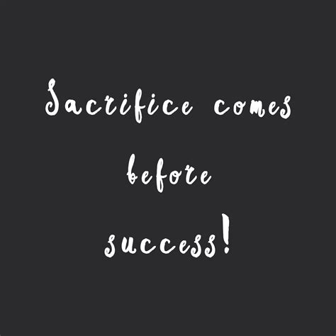 sacrifice  success motivational exercise