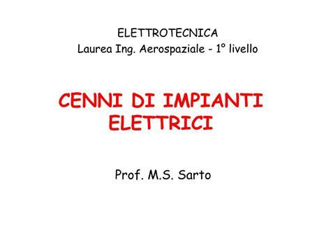 Dispensa Elettrotecnica by Impianti Elettrici Cenni Introduttivi Dispense