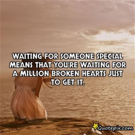 Boy Waiting For Someone Special Quotes