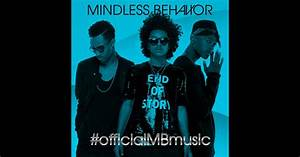 Officialmbmusic By Mindless Behavior On Apple Music